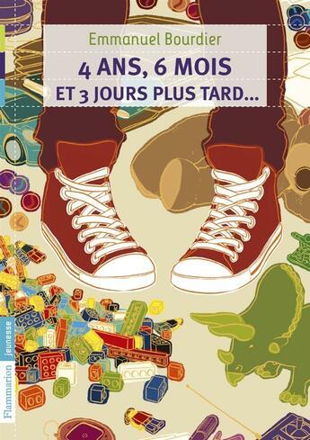 Couverture du livre « 4 ans, 6 mois et 3 jours plus tard... » de Emmanuel Bourdier aux éditions Pere Castor