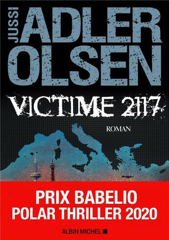 Couverture du livre « Les enquêtes du département V T.8 ; victime 2117 » de Jussi Adler-Olsen aux éditions Albin Michel