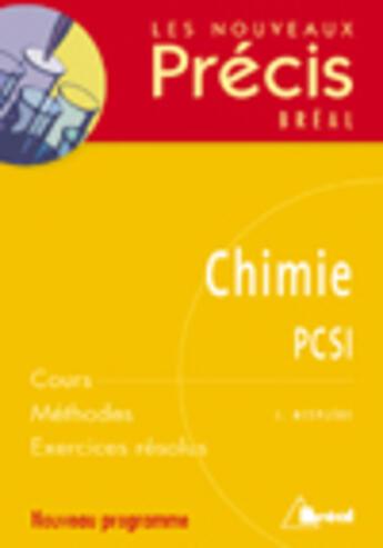 Couverture du livre « Chimie ; PCSI » de Jacques Mesplede aux éditions Breal