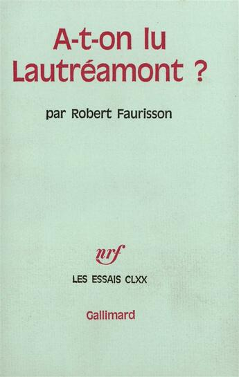 Couverture du livre « A-T-On Lu Lautreamont? » de Robert Faurisson aux éditions Gallimard