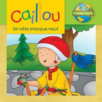 Couverture du livre « Caillou ; un vélo presque neuf » de Eric Sevigny et Sarah-Margaret Johanson aux éditions Chouette