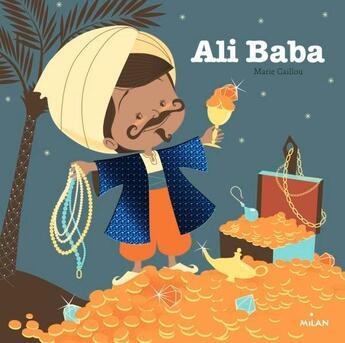 Couverture du livre « Ali Baba » de Marie Caillou aux éditions Milan
