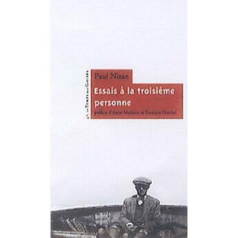 Couverture du livre « Essais à la troisième personne » de Paul Nizan aux éditions Le Temps Des Cerises