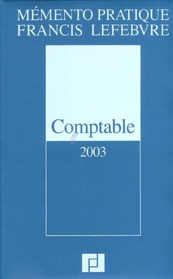 Couverture du livre « Memento Pratique Comptable » de Collectif aux éditions Lefebvre