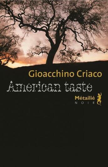 Couverture du livre « American taste » de Gioacchino Criaco aux éditions Metailie