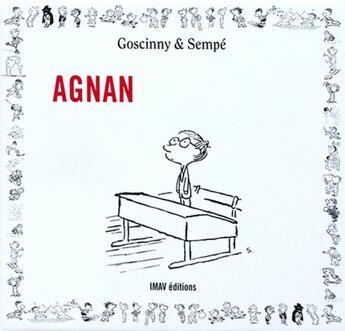 Couverture du livre « Agnan » de Sempe et Rene Goscinny aux éditions Imav