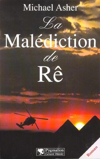 Couverture du livre « La malediction de re » de Michael Asher aux éditions Pygmalion