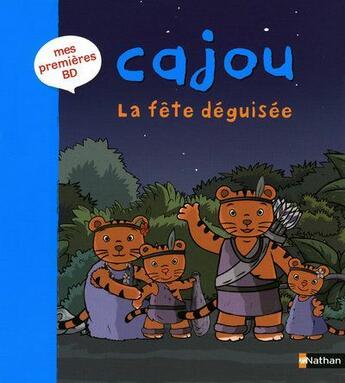 Couverture du livre « La fête déguisée » de Didier Levy et Xavier Deneux aux éditions Nathan