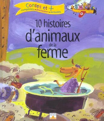 Couverture du livre « 10 Histoires Animaux De La Ferme » de Collectif aux éditions Fleurus