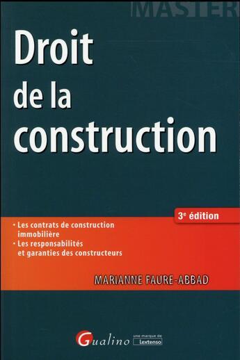 Couverture du livre « Droit de la construction (3e édition) » de Marianne Faure-Abbad aux éditions Gualino