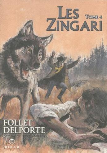 Couverture du livre « Les Zingari t.4 » de Delporte et Follet aux éditions Hibou