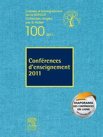 Couverture du livre « Conférences d'enseignement (édition 2011) » de Denis Huten et Remi Kolher et Patricia Thoreux aux éditions Elsevier-masson