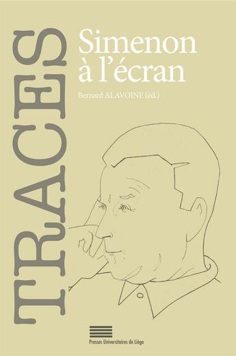 Couverture du livre « Traces 23. simenon a l'ecran » de Bernard Alavoine aux éditions Pulg