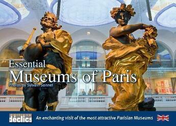 Couverture du livre « Essential museums of Paris » de Sonnet S aux éditions Declics