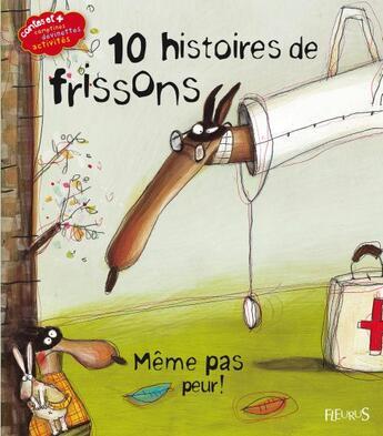 Couverture du livre « 10 histoires de frissons » de Collectif aux éditions Fleurus