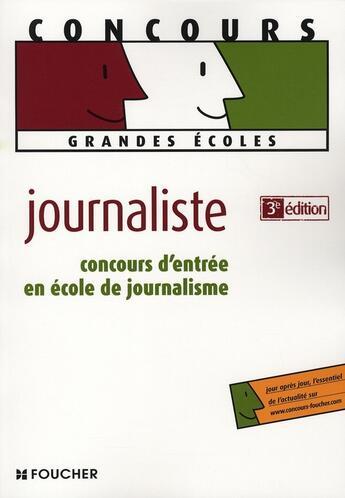 Couverture du livre « Concours d'entrée en école de journalisme » de A-L Carlo aux éditions Foucher