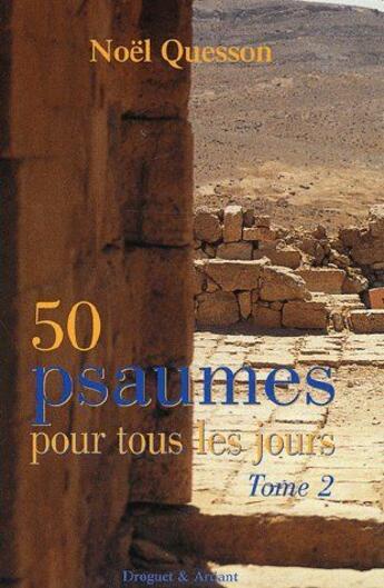 Couverture du livre « 50 psaumes pour tous les jours t.2 » de Noel Quesson aux éditions Mame