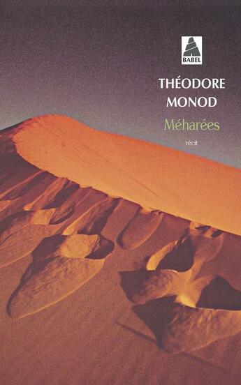Couverture du livre « Méharées » de Theodore Monod aux éditions Actes Sud
