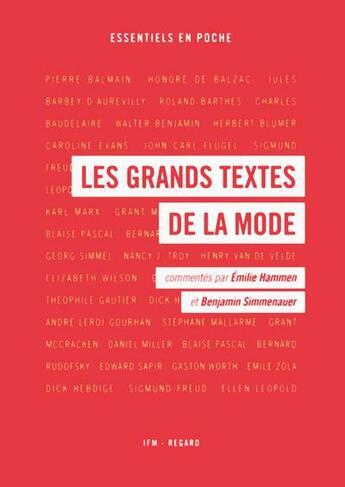 Couverture du livre « Les grands textes de la mode » de Benjamin Simmenauer et Emilie Hammen aux éditions Institut Francais De La Mode