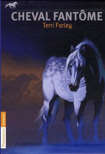 Couverture du livre « Cheval fantôme t.1 à t.3 » de Terri Farley aux éditions Pere Castor