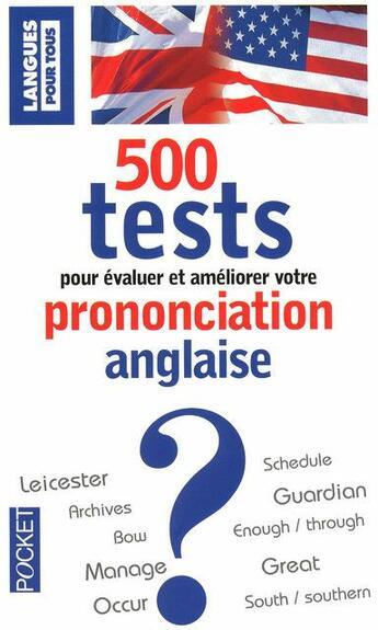 Couverture du livre « 500 tests pour évaluer et améliorer votre prononciation anglaise » de Michel Marcheteau aux éditions Pocket