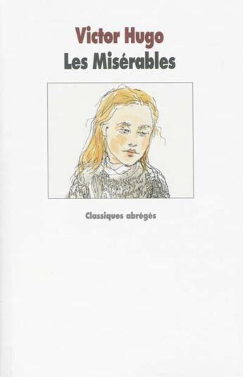 Couverture du livre « Les misérables » de Victor Hugo aux éditions Ecole Des Loisirs