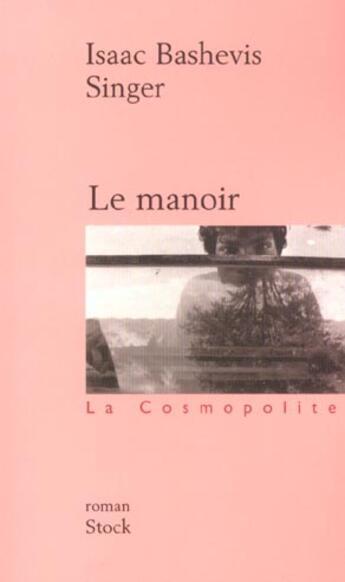 Couverture du livre « Le manoir » de Singer-I.B aux éditions Stock