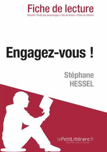 Couverture du livre « Engagez-vous ! Stéphane Hessel » de Natacha Cerf aux éditions Lepetitlitteraire.fr