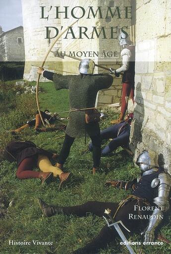 Couverture du livre « L'homme d'armes au moyen âge » de Florent Renaudain aux éditions Errance