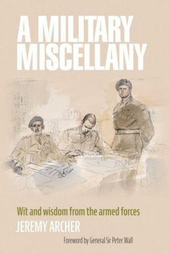 Couverture du livre « A Military Miscellany » de Archer Jeremy aux éditions Elliott And Thompson Digital