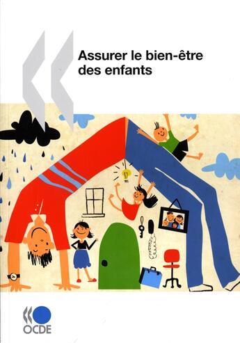 Couverture du livre « Assurer le bien-être des enfants » de Collectif aux éditions Ocde