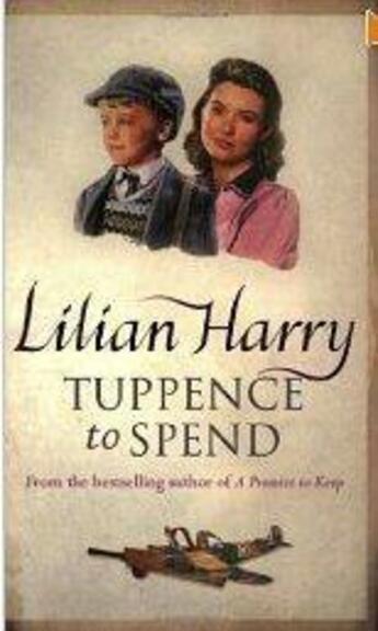 Couverture du livre « Tuppence to spend » de Lilian Harry aux éditions Orion