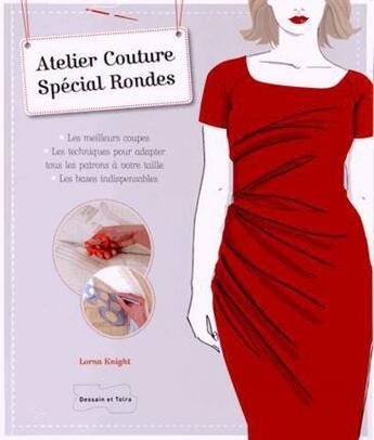 Couverture du livre « Atelier couture spécial rondes » de Collectif aux éditions Dessain Et Tolra
