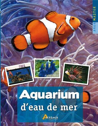 Couverture du livre « Aquarium d'eau de mer » de Collectif aux éditions Artemis