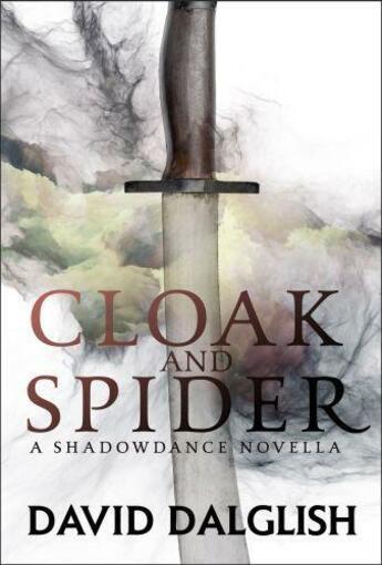 Couverture du livre « Cloak and Spider » de Dalglish David aux éditions Little Brown Book Group Digital