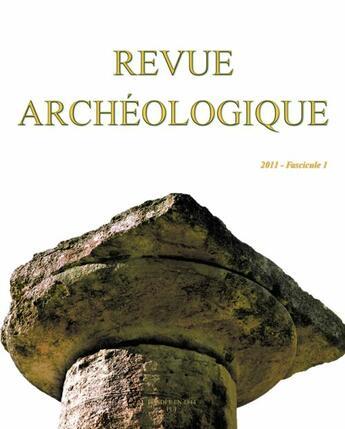 Couverture du livre « Revue Archeologique N.1 ; (Edition 2011) » de Collectif aux éditions Puf