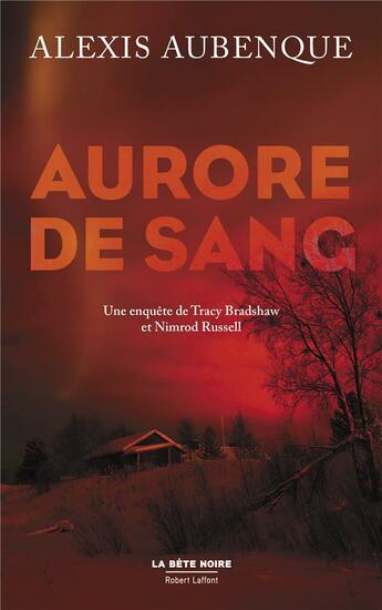 Couverture du livre « Aurore de sang » de Alexis Aubenque aux éditions Robert Laffont