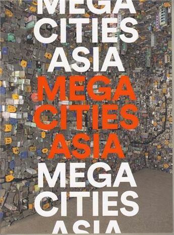 Couverture du livre « Megacities asia » de Miner Al/Weinstein L aux éditions Mfa