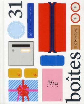 Couverture du livre « 31 boîtes » de Cecile Boyer aux éditions Albin Michel Jeunesse