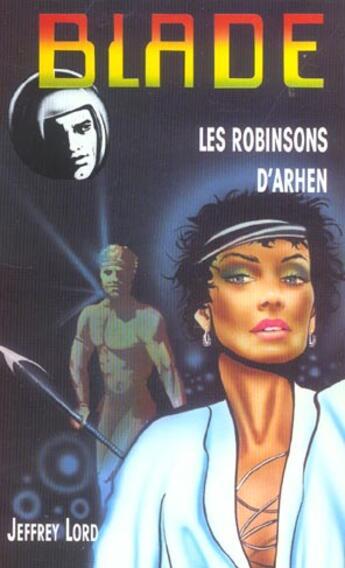 Couverture du livre « Blade t.159 ; les robinsons d'Arhen » de Lord-J aux éditions Vauvenargues