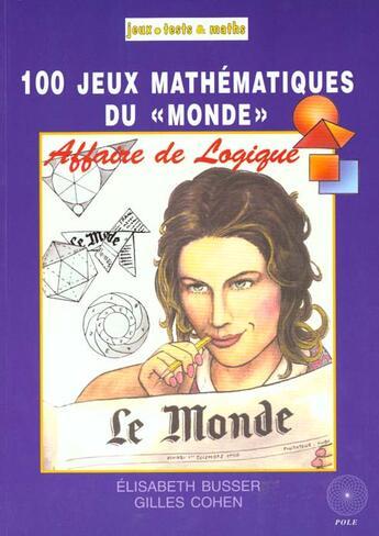 Couverture du livre « Affaire De Logique (1 - 100 » de E. Busser/ G. Cohen aux éditions Pole