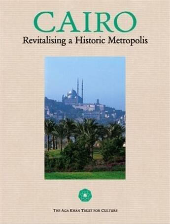 Couverture du livre « Cairo today revitlising a historic metropolis » de Bianca Jodidio aux éditions Umberto Alleman