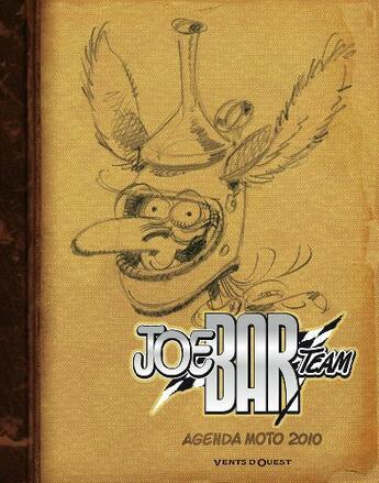 Couverture du livre « Agenda Joe bar team 2010 » de 'Fane et Bar2 aux éditions Vents D'ouest
