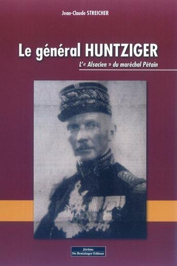 Couverture du livre « Le general hutnziger » de Streicher Jean-Claud aux éditions Do Bentzinger