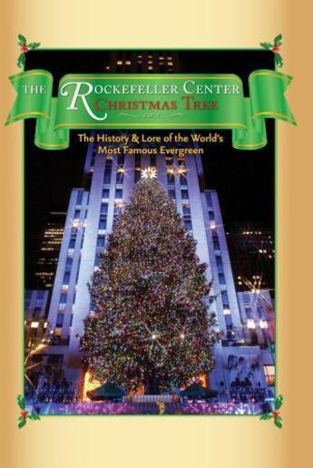 Couverture du livre « The Rockefeller Center Christmas Tree » de Armstong Nancy aux éditions Cider Mill Press