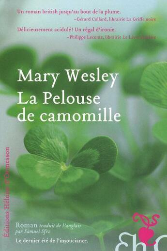 Couverture du livre « La pelouse de camomille » de Mary Wesley aux éditions Heloise D'ormesson