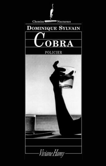 Couverture du livre « Cobra » de Dominique Sylvain aux éditions Viviane Hamy