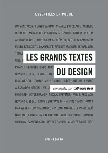 Couverture du livre « Les grands textes du design » de Catherine Geel aux éditions Institut Francais De La Mode