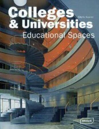 Couverture du livre « Colleges and universities - educational spaces » de Sibylle Kramer aux éditions Braun
