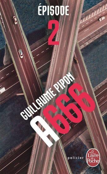 Couverture du livre « A666 t.2 » de Guillaume Pipon aux éditions Lgf